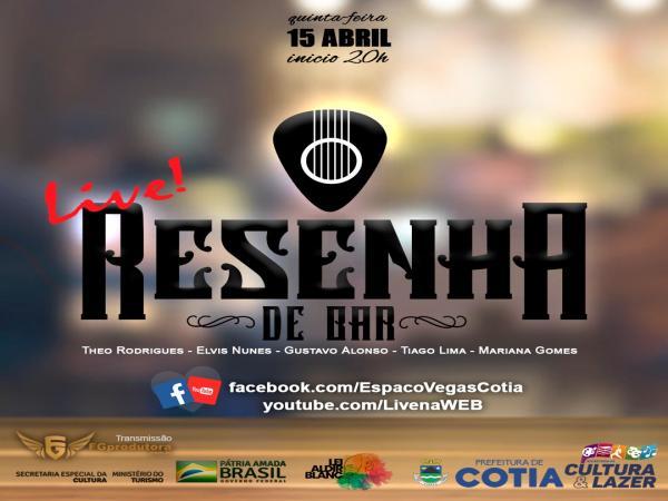 """Quinta-feira (15/04) tem live show do """"Projeto Resenha de Bar"""""""